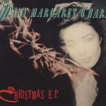 Christmas EP - Mary Margaret O'Hara